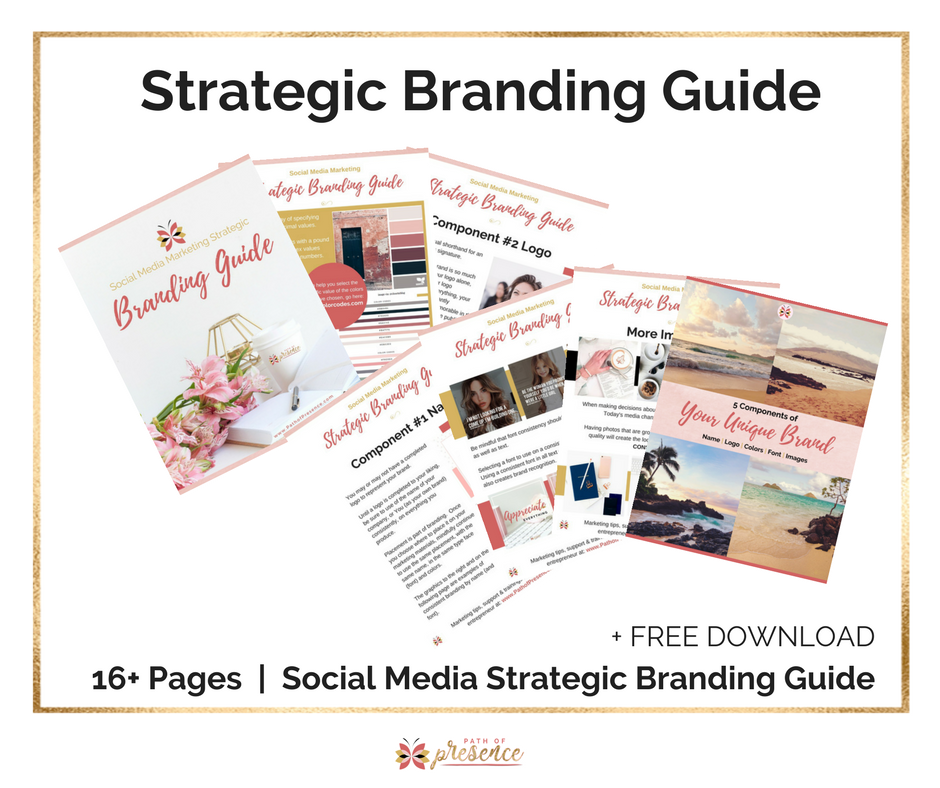 Strategic Marketing Bradning Guide - Free Download - 16+ Pages to your greatness | PathofPresence Heart Centered Social Media