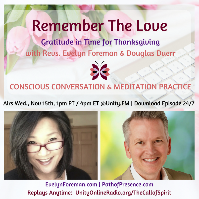 Remember the Love:  Gratitude in Time for Thanksgiving | The Call of Spirit:  Tune In to Possibility with Reverend Evelyn Foreman