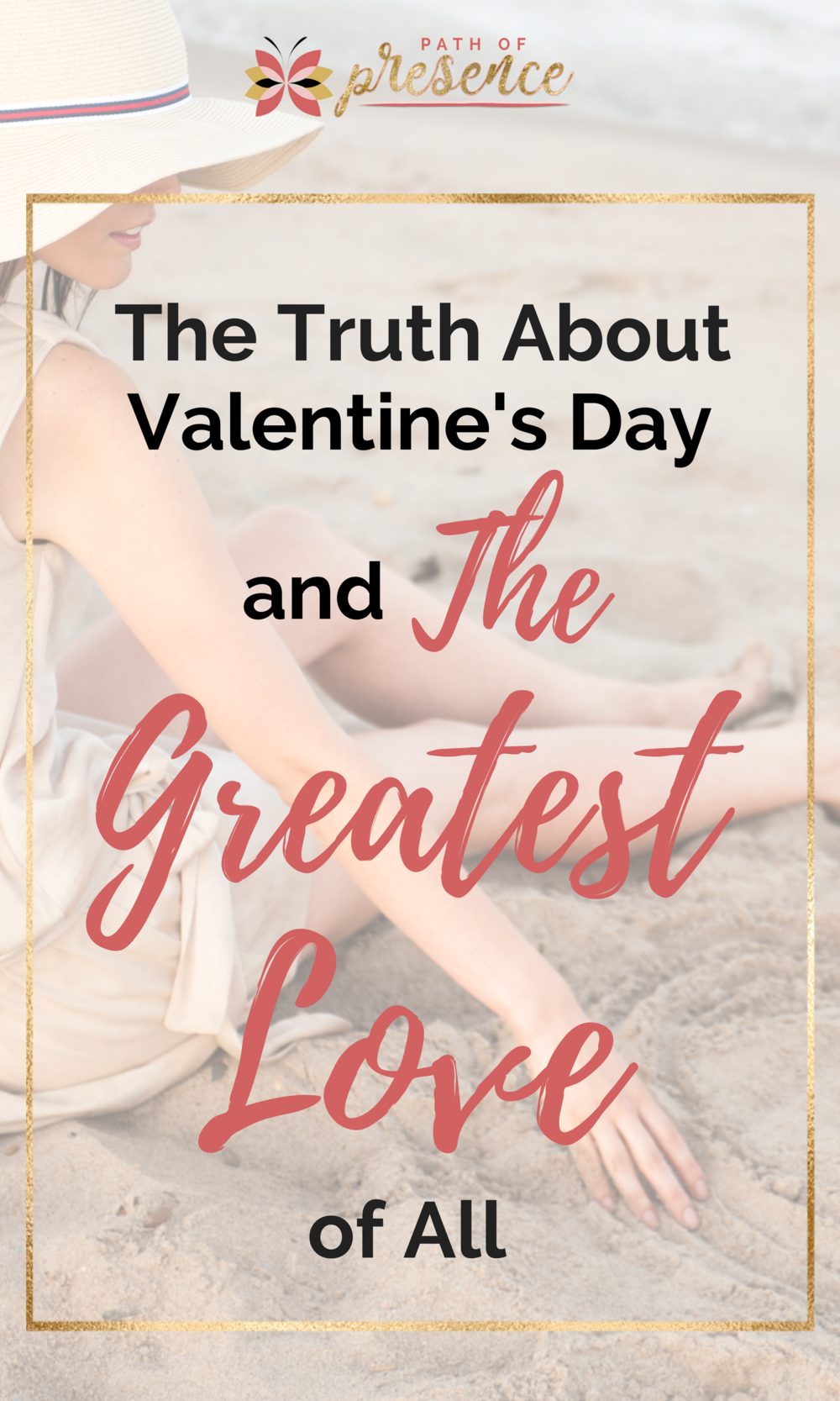 Importatn information About Self Love and Valentine's Day - Philautia - Wholesome compassionate love for Self :: PathofPresence :: Intentional Mindful Living :: Spirit Guided :: Vision Led