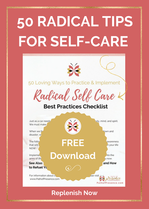 50 Tips for Radical Self care - to practice and implement :: PathofPresence