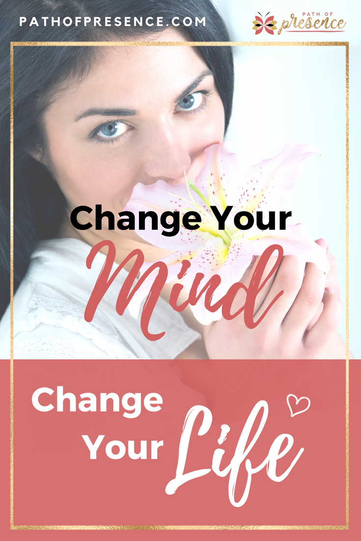 change your mind and your life - BLOG PIN.png