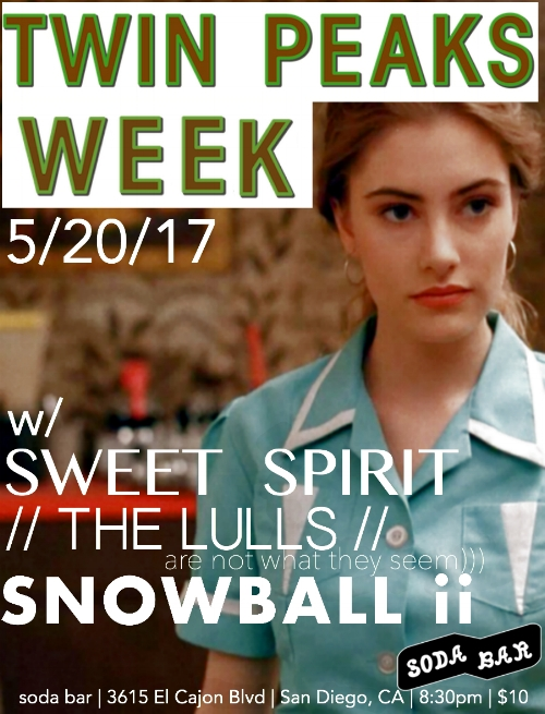 Snowball ii - Soda Bar Show Flyer 5/20/17.jpg