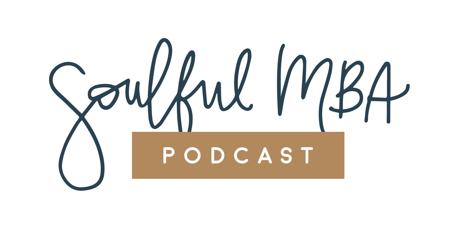 The Soulful MBA Podcast