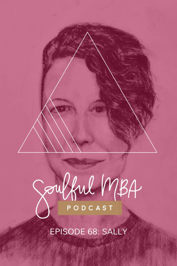 Soulful MBA Podcast Pin episode 68 Sally.png