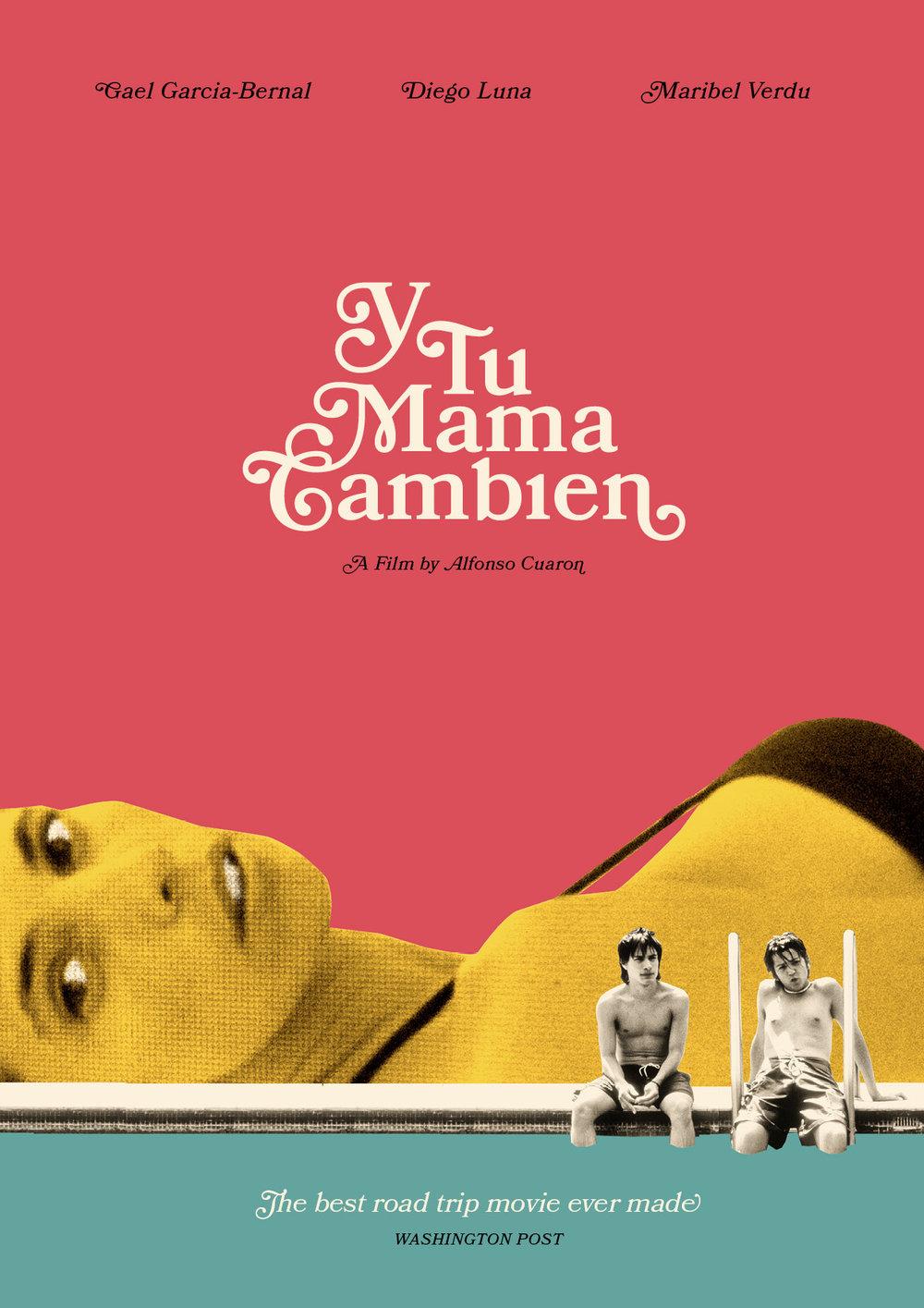 Y Tu Mama Tambien   poster, personal work, 2017