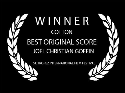 Best Original Score - Cotton - Joel Goffin - St. Tropez International Film Festival .jpg