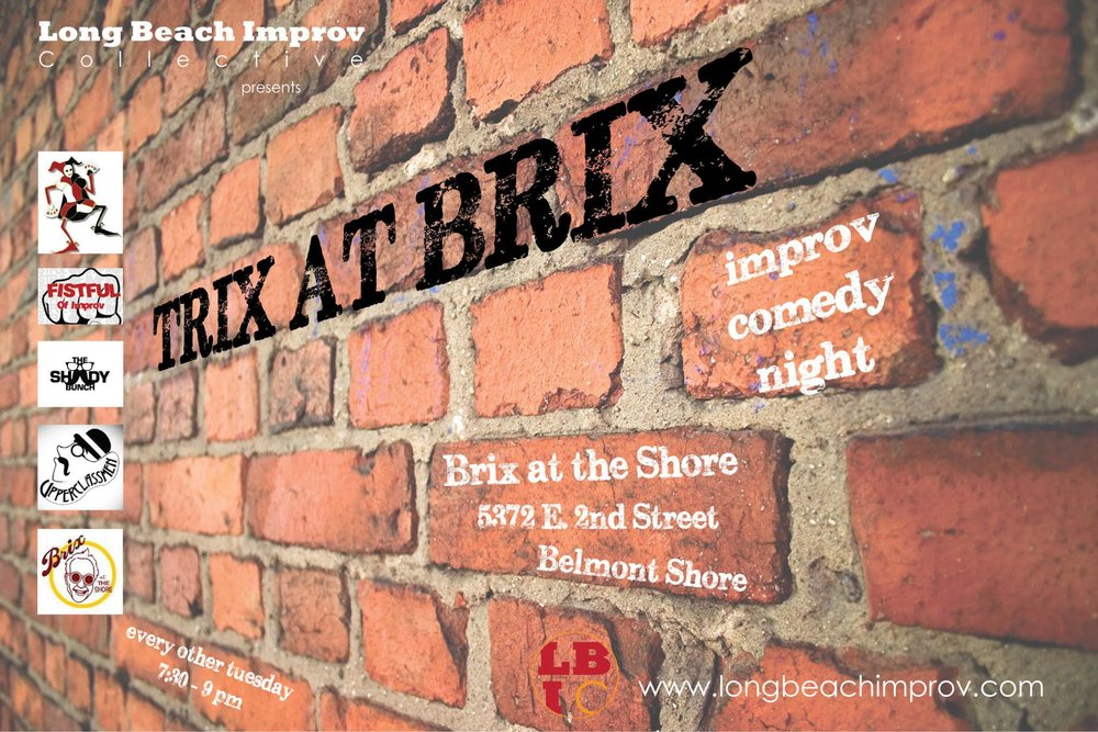 July 18TH @Brix at the shore - The Long Beach Improv Collective and Brix at The Shore team up to bring you improv dinner theater! Hilarious improv comedy, delicious food, tasty grown-up beverages… It's win-win-win! The 1st and 3rd Tuesday nights of the month just got way more fun! And the improv is FREE!This week, it's the return of the amazing hilarious duo Cruz & the Fury! Tuesday, July 18th at 7:30 PM - 9 PMBrix at The Shore5372 E 2nd St, Long Beach, California 90803