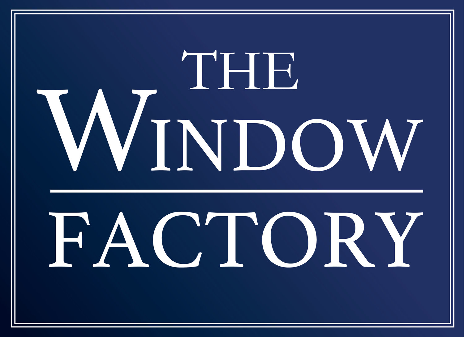 The Window Factory®