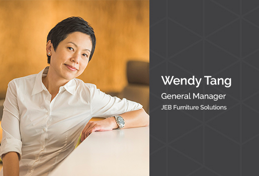 Wendy Tang  is the General Manager of JEB Furniture Solutions in Hong Kong