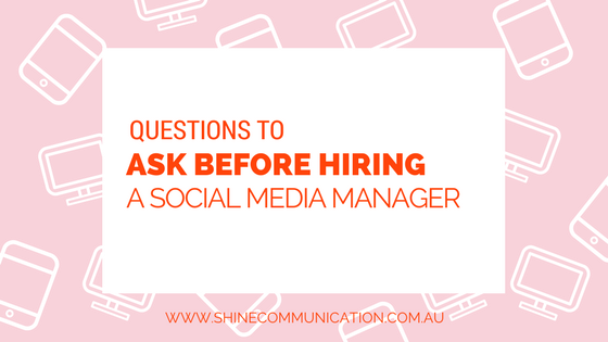 Shine communication Questions to ask before hiring a social media manager.png