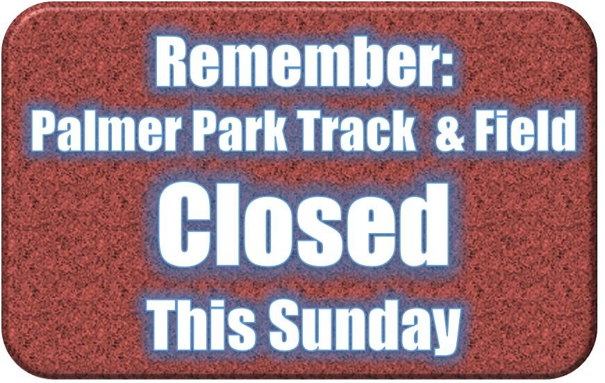 Track Closed this Sunday.jpg