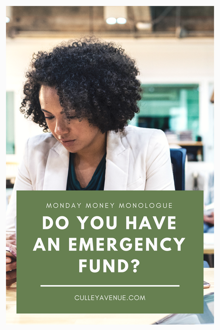 MONDAY MONEY MONOLOGUE: Do You Have an Emergency Fund?