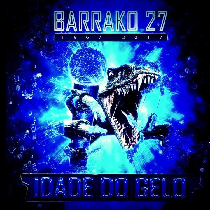 Barraco 27 - A idade do gelo