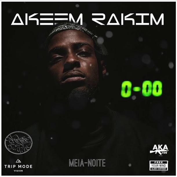 Akeem Rakim - Meia Noite mixtape
