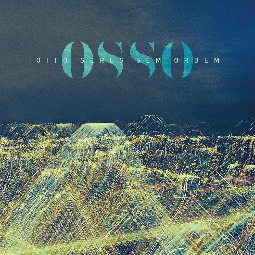 OSSO - OITO SERES SEM ORDEM