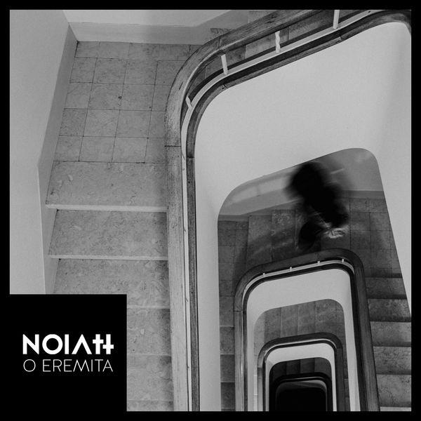 NOIATT - O EREMITA EP