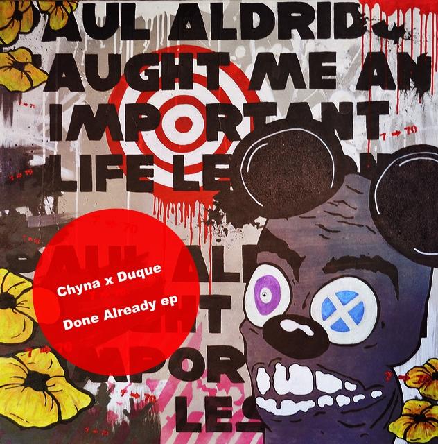 CHYNA x DUQUE - DONE ALREADY EP