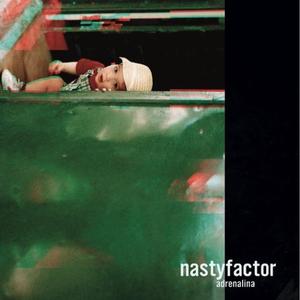 NASTYFACTOR - ADRENALINA EP