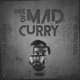 INDIAN MAN - Rise of Mad Curry