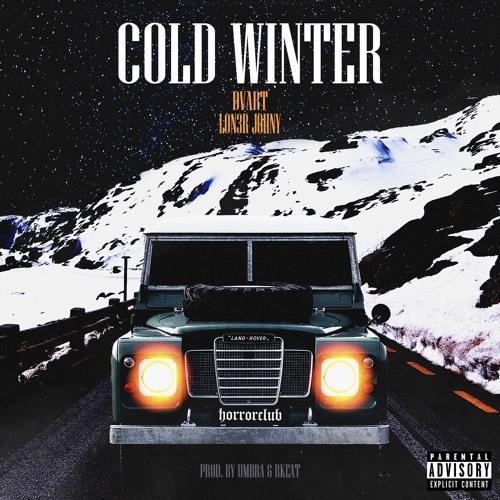 LON3R JOHNY & DVART - COLD WINTER