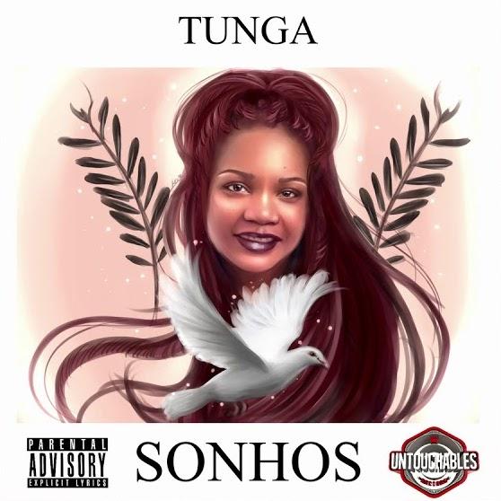 Tunga - Sonhos mixtape