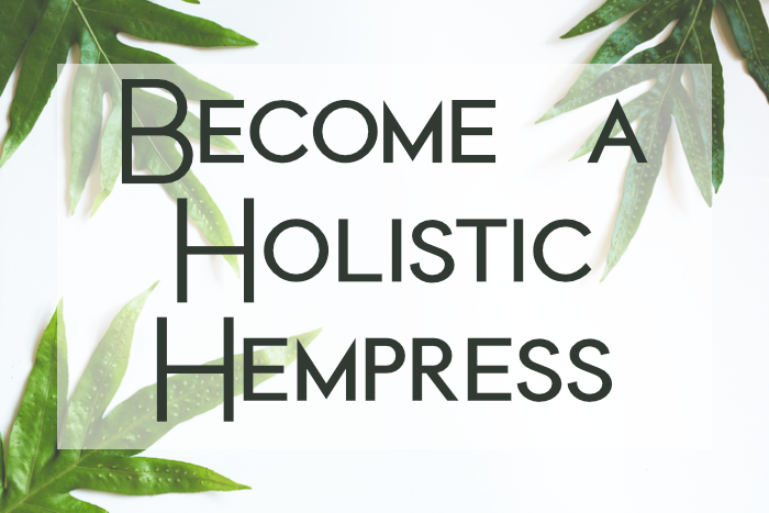 Become a Holistic Hempress.png