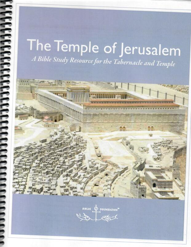 The Temple and Tabernacle Biblos Foundation study packet.jpeg