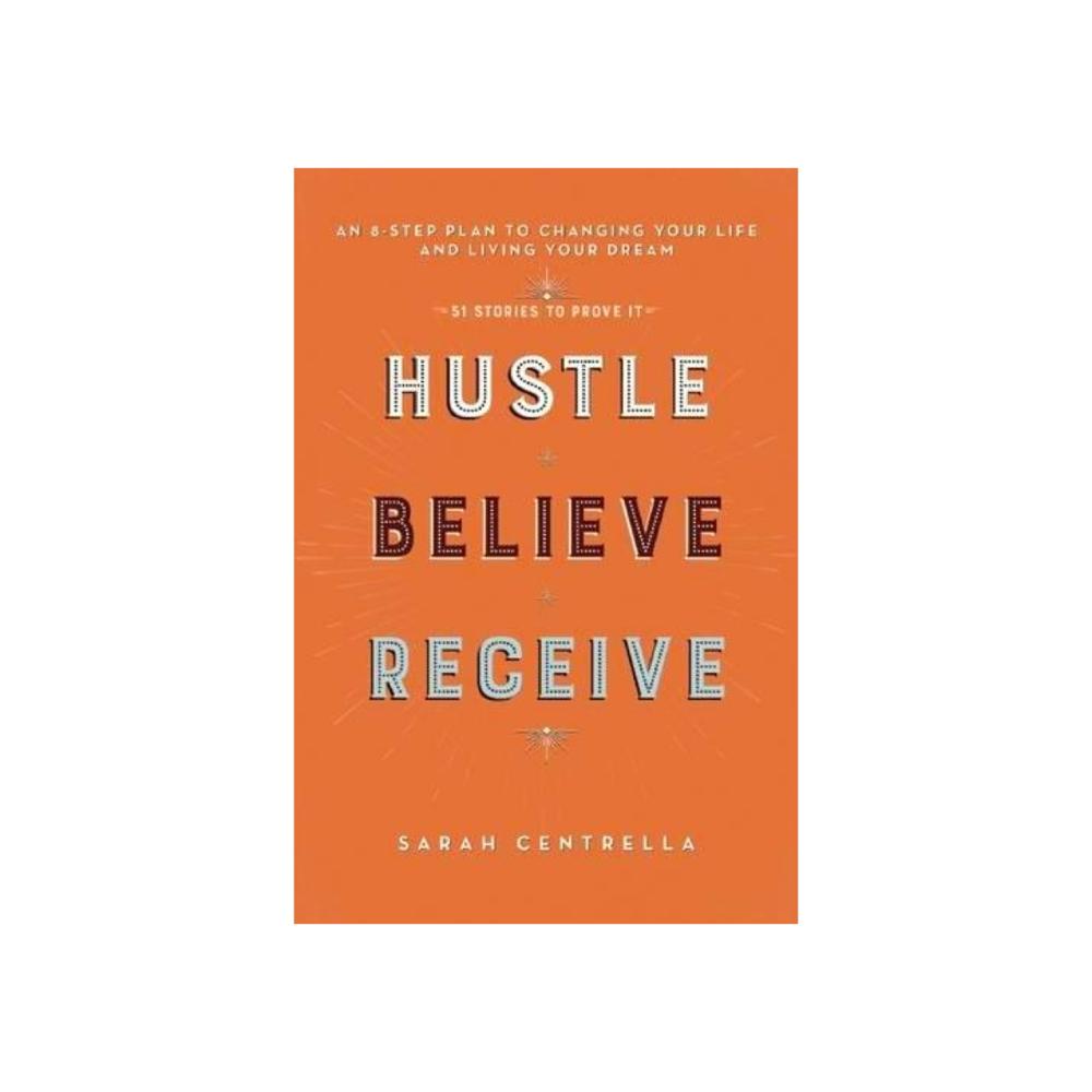 Hustle Believe Receive.png