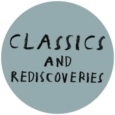 Classics and Rediscoveries