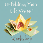 Unfolding Your Life Vision - Are you wondering what's next in your life?Do you have a clear vision of where you're headed?Are you cravign more creativity and fun?In this playful, out-of-the-box workshop, you'll gain fresh perspectives about your life vision and you'll learn how to make a simple and unique collaged accordion book.  It's a vision board that fits in your pocket!