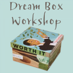 The Dream Box Workshop - Are you looking for more passion and purpose in your life?Do you have a big dream but aren't sure how to move forward?Are you longing for more support and encouragement as you make your creative dreams real?In this fun, interactive, artistic workshop, you'll visualize your goals, you'll create a unique, tangible reminder of your vision, and you'll move into inspired action.