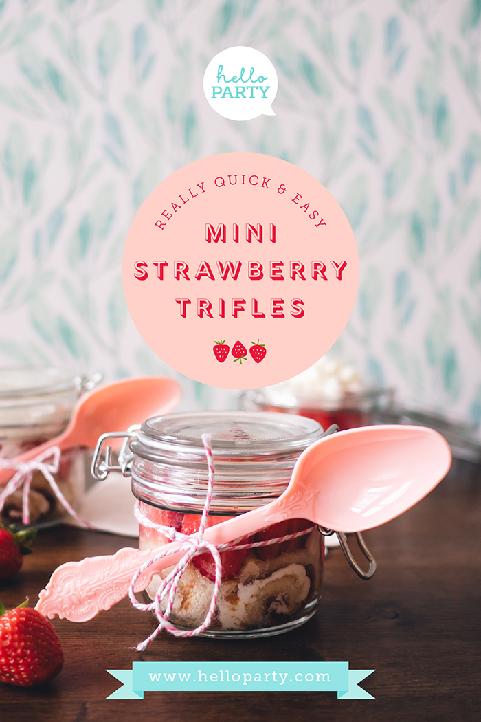 Really quick and easy mini Strawberry Trifles for a very British Tennis Party