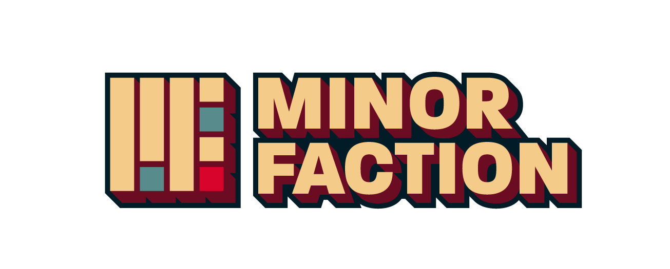 MINOR FACTION