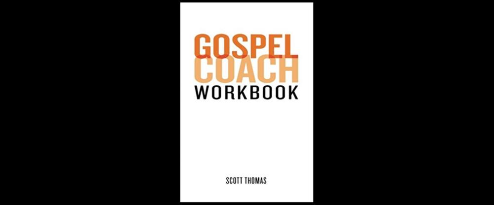Gospel Coach Workbook