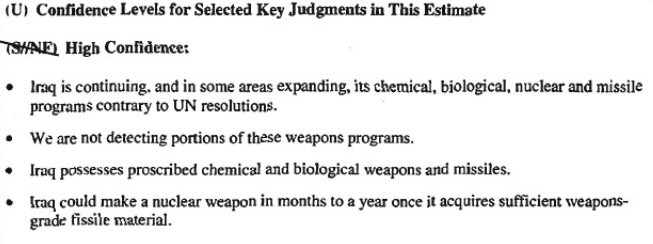 "From the link provided in the main body of this document, here is the CIA's ""Key Judgments"" in the case of Iraq's WMDs."