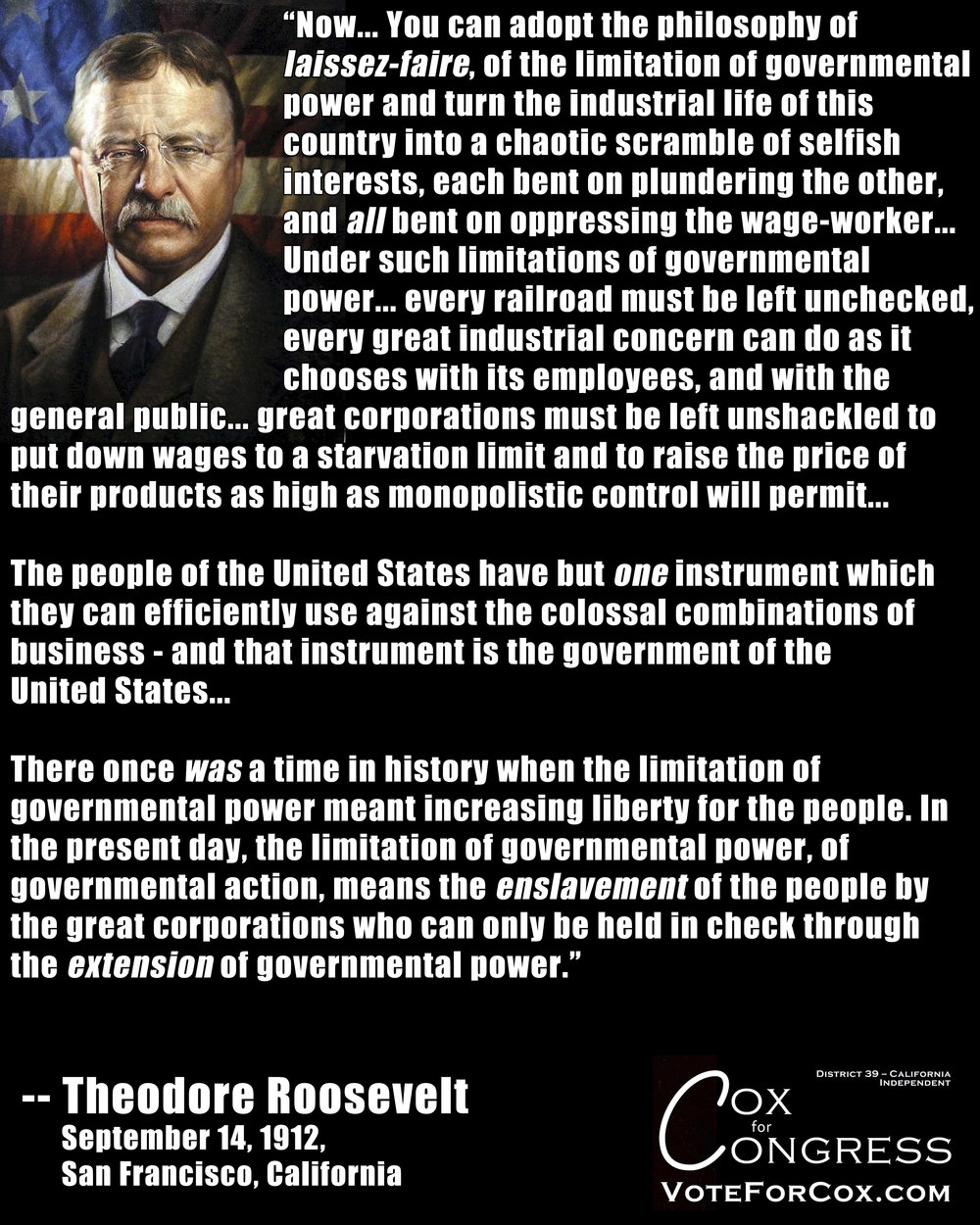 Part 2 of 2 from the same speech. Both excerpts designed to stand on their own in these graphics, but one directly precedes the other in the actual speech, which can be found in its entirety here:    http://www.theodore-roosevelt.com/images/research/txtspeeches/679.pdf