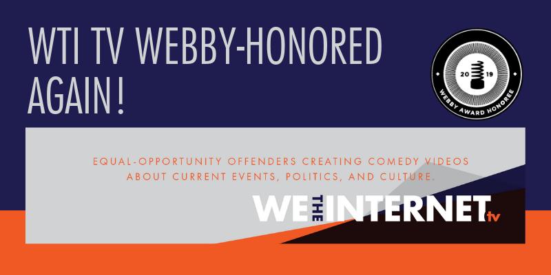 2019 WTI TV WEBBY HONOREES