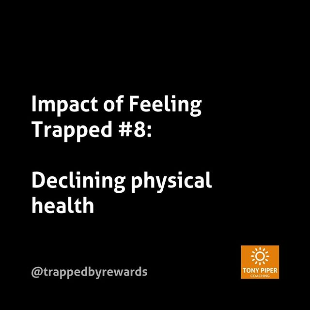 If you're feeling trapped, your physical health might start to decline due to lack of exercise, or perhaps as a result of drinking or other substance abuse. Often this can be self-fulfilling - weight gain from overeating can prevent us moving, which might cause more weight gain. If your health is declining, consider whether this is because you're feeling trapped.⠀ ⠀ #corporate #corporatelife #businessblog #corporateamerica #corporatewellness #corporatewellbeing #corporatewomen #corporatecoaching #stressmanagement⠀ #corporatesocialresponsibility #getunstuck #coaching #bonus #fulfillment #carpediem #yolo #rewards #trapped #trappedbyrewards