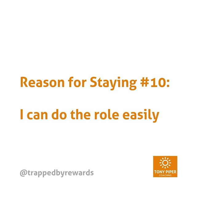 If you can do the role easily, why would you move? But what will happen if you don't?⠀ ⠀ #corporate #corporatelife #businessblog #corporateamerica #corporatewellness #corporatewellbeing #corporatewomen #corporatecoaching #stressmanagement⠀ #corporatesocialresponsibility #getunstuck #coaching #bonus #fulfillment #carpediem #yolo #rewards #trapped #trappedbyrewards