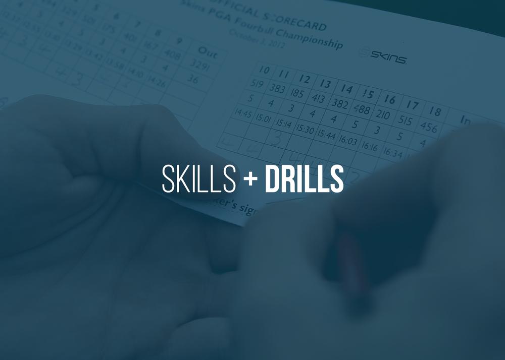 <a href=/skills-drills>GO TO SKILLS + DRILLS →</a>
