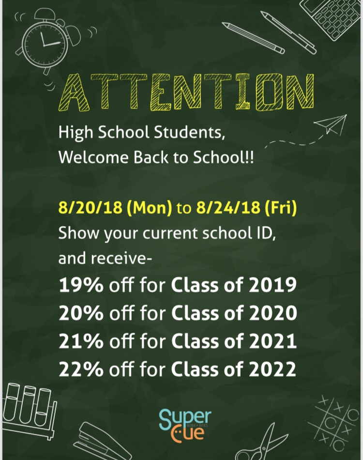 Welcome back High School students! — Super-Cue