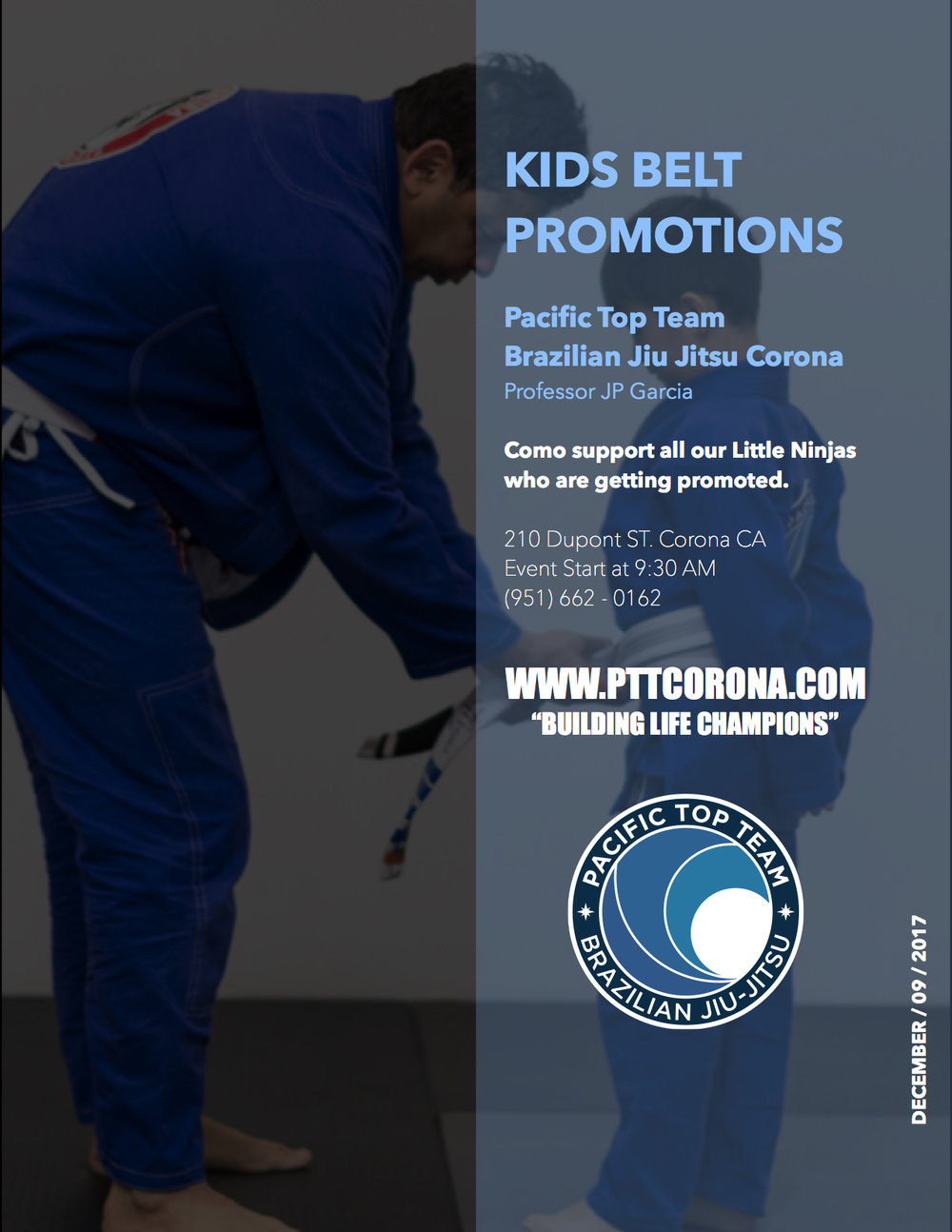 Attention parents! The belt test and Graduation ceremony are scheduled to take place on  Friday, December 9th, from 9:30am to 11am .  Kids, Little Ninjas, Juniors and Teens students will be tested in the same event.  Be sure to invite your friends and family to this important event that recognizes your kids hard work and dedication to the art of Jiu-Jitsu. This is an opportunity for all our Little champions to come together and support those who are getting tested to the next belt rank. Your presence at this event is important to us and your child's teammates!