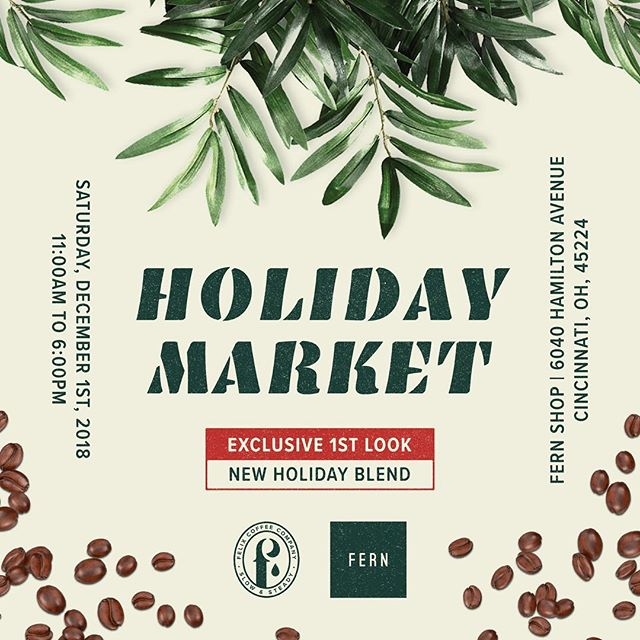 This Saturday! Join us and several other incredible local artists for a special Holiday Market at Fern. Come by for an exclusive first taste of our brand new Holiday Blend! It's something we're extremely proud of and we can't wait for you to taste it. We'll be slinging coffee from 11AM - 6PM, so be sure to stop by. This is a day you don't want to miss!