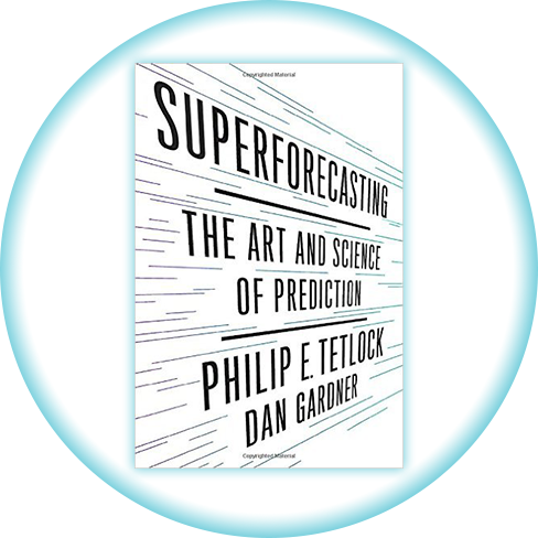 In Review: Superforecasting