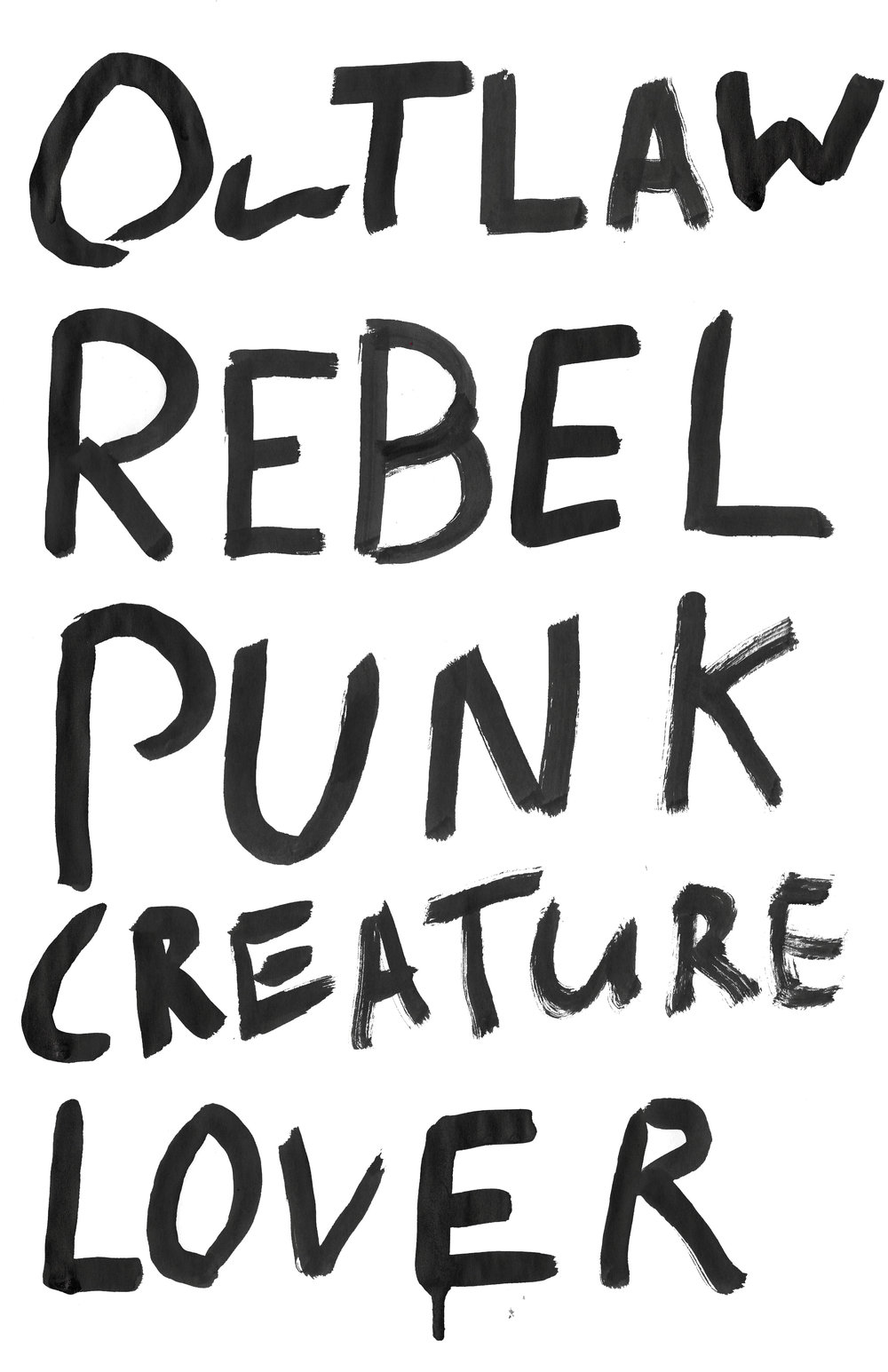 OUTLAW, REBEL, PUNK, CREATURE, LOVER