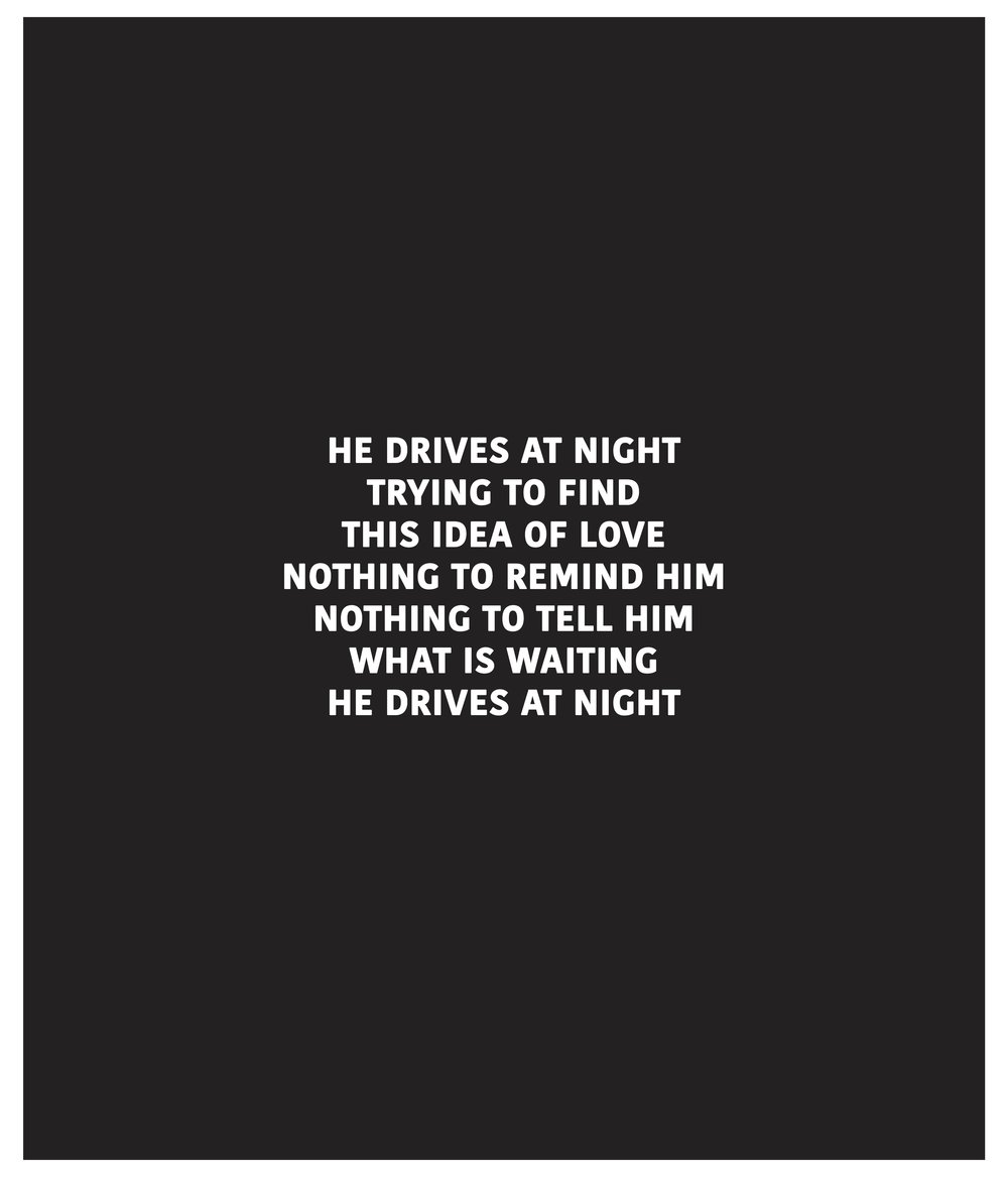 HE DRIVES AT NIGHT