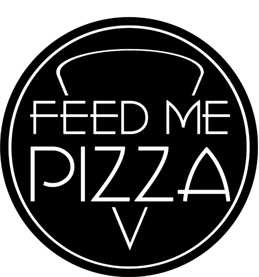 Feed Me Pizza