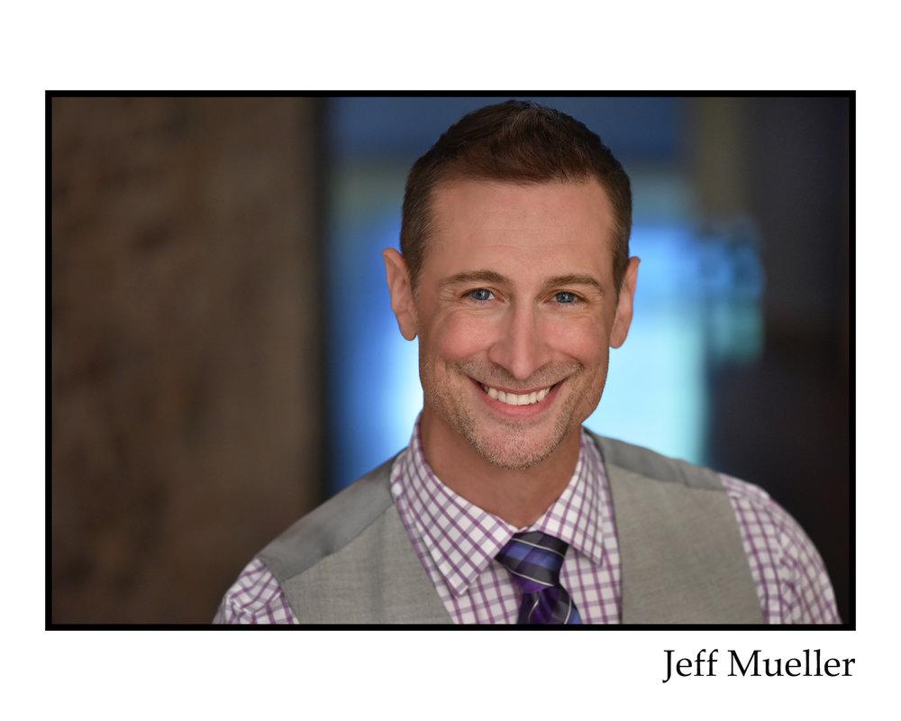 Jeffrey S Mueller - Headshot 5n Small.jpeg