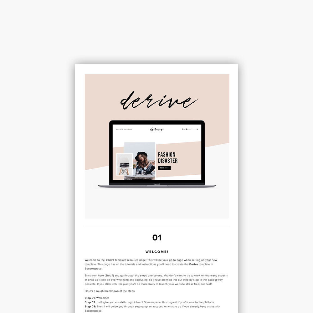 Download your files - Once you purchase your fav template, you will be sent a link to download your Template Design Pack. This pack gives you access to a private resource page that will show you exactly how to build and launch your website, step by step!