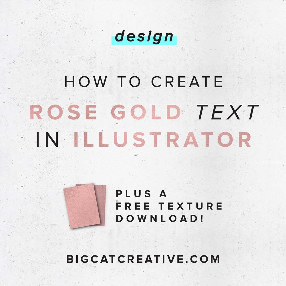 How to create rose gold text in illustrator big cat creative how to create rose gold text in illustrator big cat creative branding and website design for creative entrepreneurs buycottarizona